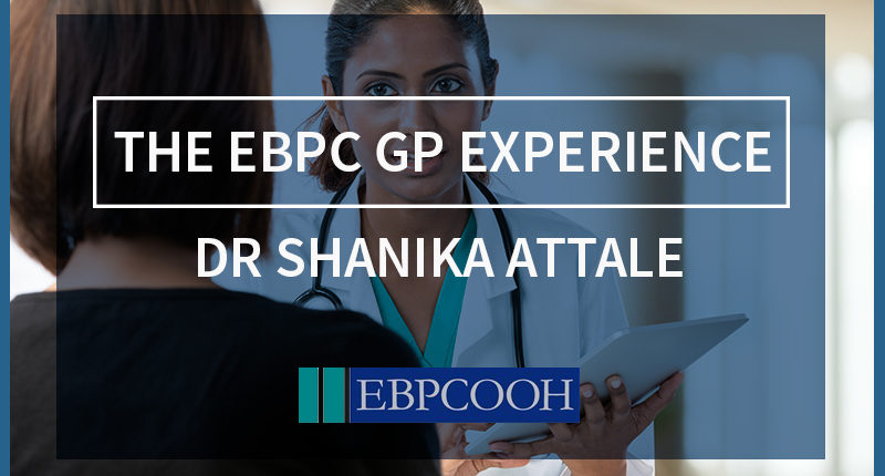 The EBPC GP Experience: Dr Shanika Attale