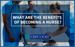 benefits of becoming a nurse