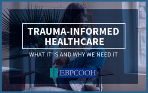 ​Trauma-informed healthcare