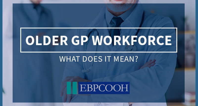 older GP workforce